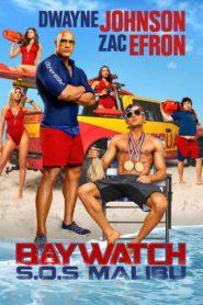 Baywatch – S.O.S Malibu