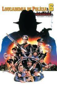 Loucademia de Polícia 6: Cidade em Estado de Sítio