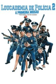Loucademia de Polícia 2: A Primeira Missão