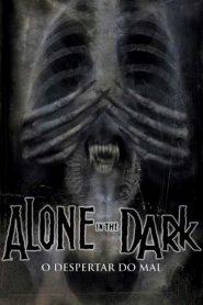 Alone in the Dark – O Despertar do Mal