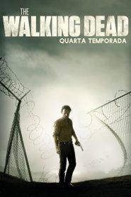 The Walking Dead: 4 Temporada