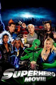 Super-Herói: O Filme