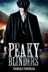 Peaky Blinders: Sangue, Apostas e Navalhas: 1 Temporada