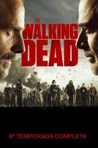 The Walking Dead: 8 Temporada