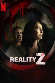 Reality Z: 1 Temporada