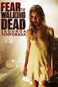 Fear the Walking Dead: 2 Temporada
