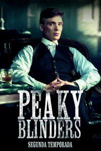 Peaky Blinders: Sangue, Apostas e Navalhas: 2 Temporada