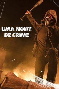 Uma Noite de Crime: 1 Temporada