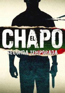 El Chapo: 2 Temporada