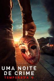 Uma Noite de Crime: 2 Temporada
