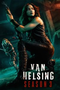 Van Helsing: 3 Temporada