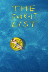 The F**k-It List