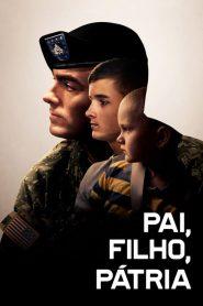 Pai, Filho, Pátria