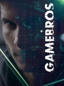 Gamebros: 1 Temporada